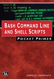 Bash Command Line and Shell Scripts Pocket Primer (Computing)