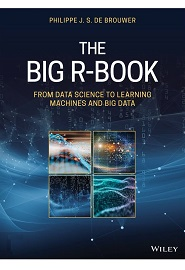 The Big R-Book: From Data Science to Learning Machines and Big Data