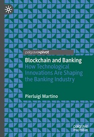 Blockchain and Banking: How Technological Innovations Are Shaping the Banking Industry