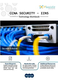 CCNA Security (IINS 210-260) Complete Training Guide With Practice Exam Questions, 2nd Edition
