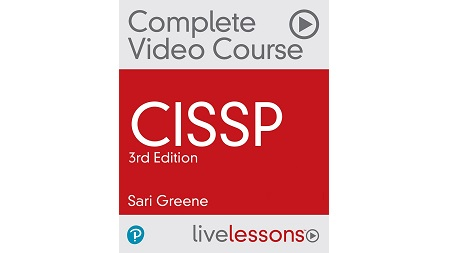 CISSP Complete Video Course and Practice Test, 3rd Edition