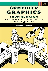 Computer Graphics from Scratch: A Programmer's Introduction to 3D Rendering