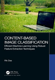 Content-Based Image Classification: Efficient Machine Learning Using Robust Feature Extraction Techniques