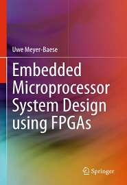 Embedded Microprocessor System Design using FPGAs