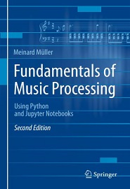 Fundamentals of Music Processing: Using Python and Jupyter Notebooks, 2nd Edition
