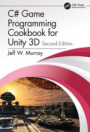 C# Game Programming Cookbook for Unity 3D, 2nd Edition