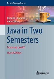 Java in Two Semesters: Featuring JavaFX, 4th Edition