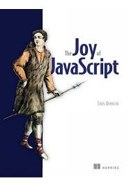 The Joy of JavaScript
