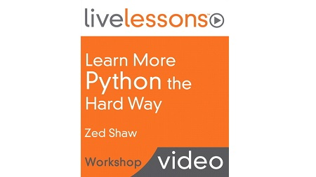 Learn More Python the Hard Way LiveLessons (Workshop)