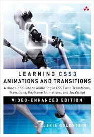 Learning CSS3 Animations & Transitions, Video-Enhanced Edition