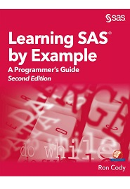 Learning SAS by Example: A Programmer's Guide, 2nd Edition
