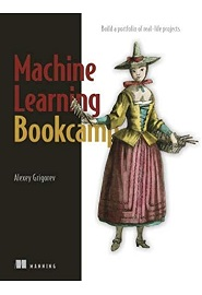 Machine Learning Bookcamp: Build a portfolio of real-life projects