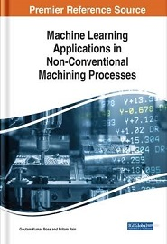 Machine Learning Applications in Non-conventional Machining Processes