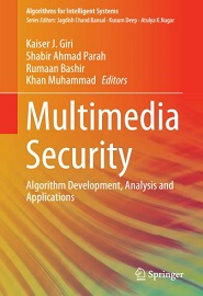 Multimedia Security: Algorithm Development, Analysis and Applications