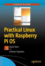 Practical Linux with Raspberry Pi OS: Quick Start