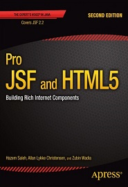 Pro JSF and HTML5: Building Rich Internet Components, 2nd edition