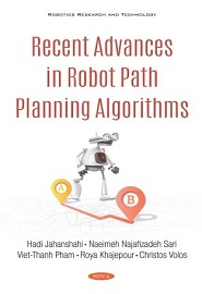 Recent Advances in Robot Path Planning Algorithms: A Review of Theory and Experiment