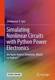 Simulating Nonlinear Circuits with Python Power Electronics: An Open-Source Simulator, Based on Python