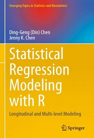 Statistical Regression Modeling with R: Longitudinal and Multi-level Modeling