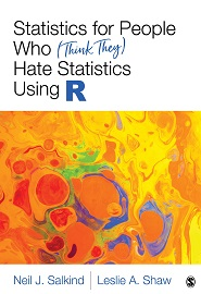 Statistics for People Who (Think They) Hate Statistics Using R