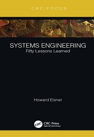 Systems Engineering: Fifty Lessons Learned