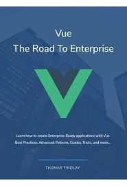 Vue – The Road To Enterprise